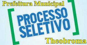 Prefeitura de Theobroma abre inscrições do processo seletivo na área da Saúde