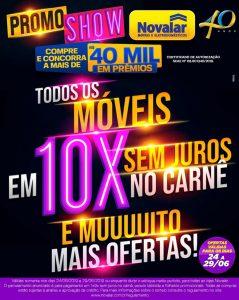 Machadinho: Promo Show Novalar, todos os móveis em 10x sem juros no carnê, venha conferir!
