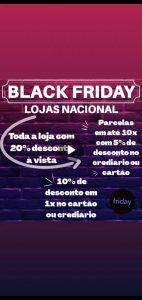 Machadinho: Black Friday da Lojas Nacional, tudo com 20% de desconto à vista; Venha correndo!
